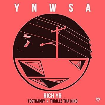 Y.N.W.S.A. (feat. Testimony & Thrillz Tha King)