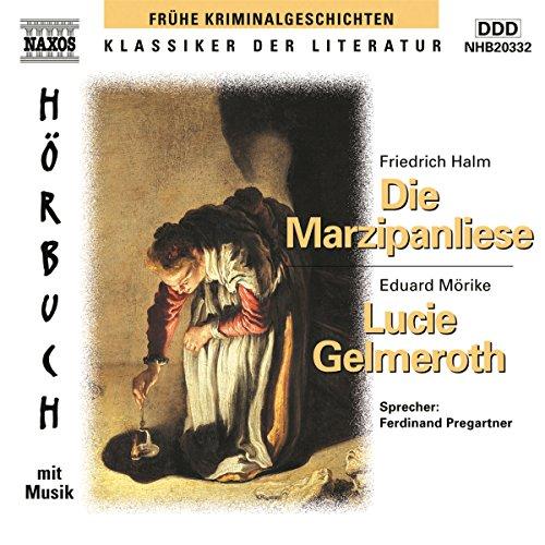 Die Marzipanliese - Lucie Gelmeroth Titelbild