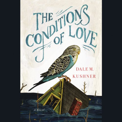 The Conditions of Love audiobook cover art