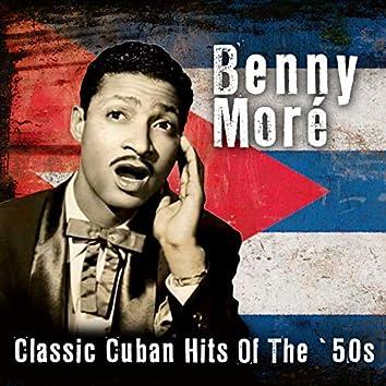 Classic Cuban Hits Of The '50s
