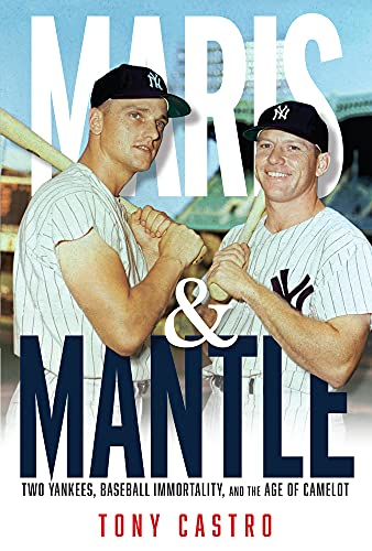 Compare Textbook Prices for Maris & Mantle  ISBN 9781629378091 by Castro, Tony