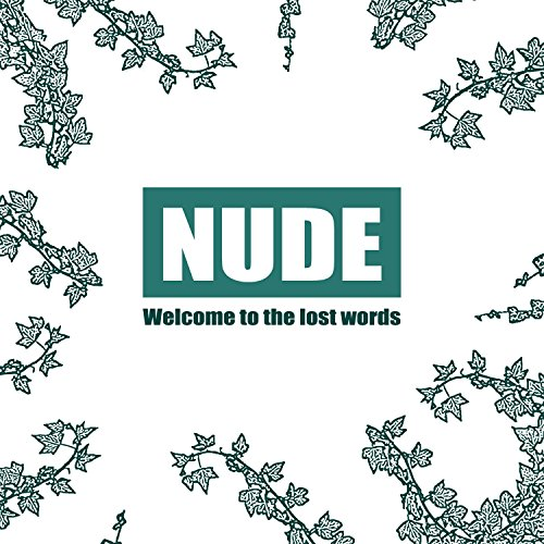 A kiss in ice - Nude - Welcome to the lost words - 2017 - CDS