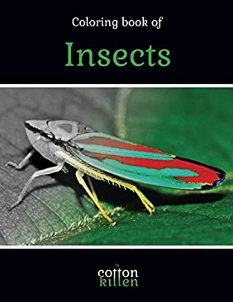 Coloring book of Insects: 49 of the most beautiful grayscale insects for a relaxed and joyful coloring time