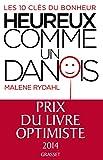 Heureux comme un Danois - Grasset - 30/04/2014