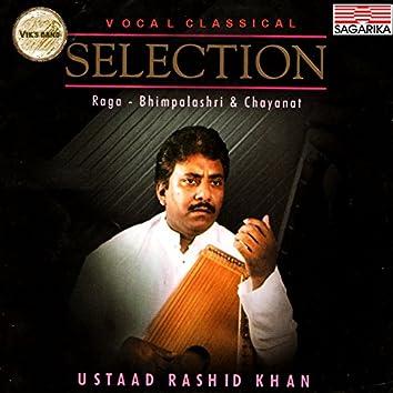 Ustad Rashid Khan - Bhimpalashri, Chanayat & Kirwani
