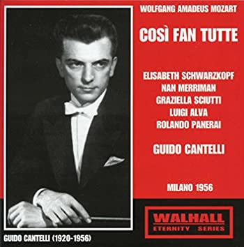 Mozart: Così fan tutte (Thus Do They All), K. 588 (Recorded 1956)