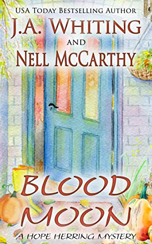 Blood Moon (A Hope Herring Mystery Book 2) by [J A Whiting, Nell McCarthy]