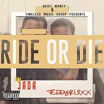 Ride or Die (feat. TeddyRuxx)