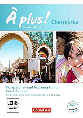 À plus! - Nouvelle édition: Charnières - Carnet d'activités mit MP3-Dateien als Download: Mit Lösungsheft als Download (À plus ! / Nouvelle édition / Méthode intensive - Nouvelle édition)