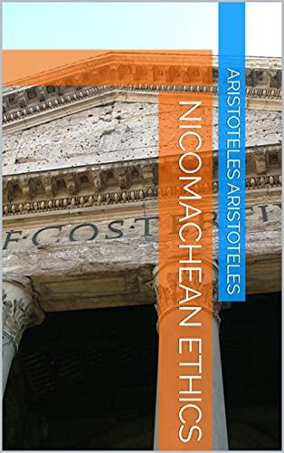 Nicomachean Ethics (English Edition)