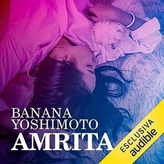 Amrita                   Di:                                                                                                                                 Banana Yoshimoto                               Letto da:                                                                                                                                 Marianna Jensen                      Durata:  11 ore e 9 min     22 recensioni     Totali 4,1