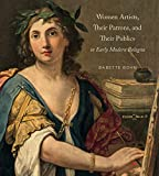 Women Artists, Their Patrons, and Their Publics in Early Modern Bologna