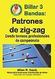Billar 3 Bandas - Patrones de zig-zag: Desde torneos profesionales de campeonato