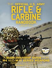 The Official US Army Rifle and Carbine Handbook - Updated: A Marksmanship Guide for M4 and M16 Series Weapons: Current, Full-Size Edition - Giant 8.5