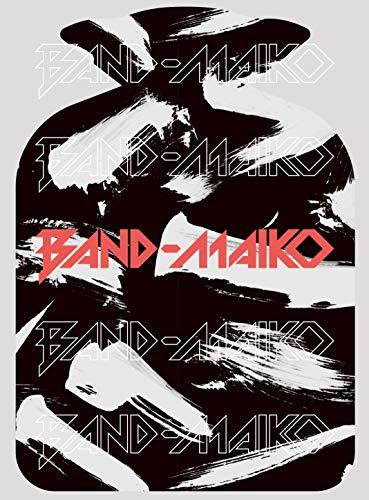 BAND-MAIKO (完全生産限定盤)