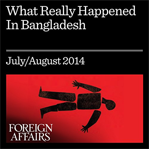 What Really Happened in Bangladesh audiobook cover art