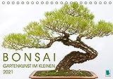 Bonsai: Gartenkunst im Kleinen (Tischkalender 2021 DIN A5 quer)