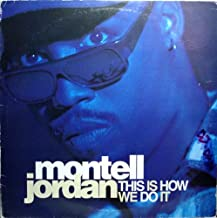 Montell Jordan / This Is How We Do It (Remix)