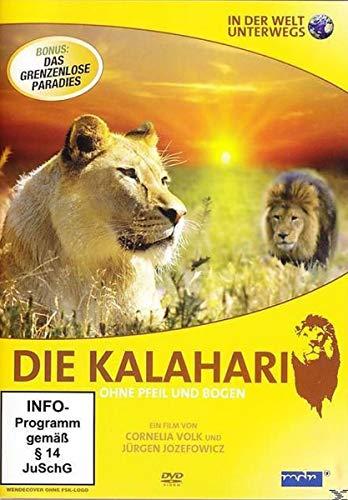 IN DER WELT UNTERWEGS - Die Kalahari - Ohne Pfeil und Bogen