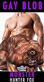 Gay Blob Monster: (Rough Threesome Homo Erotica) (English Edition)
