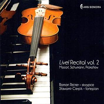 Live! Recital vol. 2 - Mozart, Bloch, Franck, Brahms
