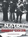 Daniele Ganser : NATO's Secret Armies