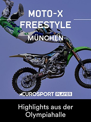 Freestyle Motocross: FIM Weltmeisterschaft 2019 - Night of the Jumps in München - Highlights aus der Olympiahalle