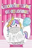 Licornes Livre de Coloriage pour Enfants: coloriage enfant livre enfant 5 ans | Il s'agit d'n livre de coloriage avec des dessins de plus de ... à colorier pour enfants à partir de 2 ans