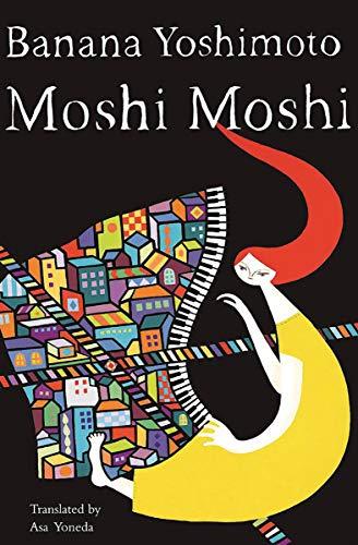 Moshi Moshi (English Edition) eBook: Yoshimoto, Banana, Yoneda ...