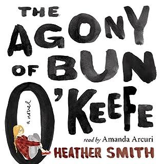 The Agony of Bun O'Keefe cover art