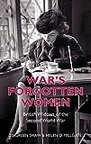 War's Forgotten Women: British Widows of the Second World War (English Edition)
