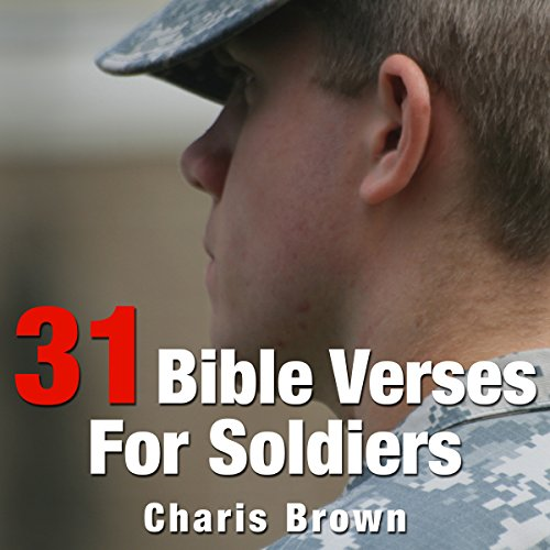 31 Bible Verses for Soldiers! audiobook cover art