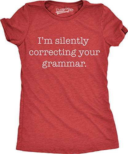 Womens Silently Correcting Your Grammar Funny T Shirt Nerdy Sarcastic Novelty Tee (Red) - L