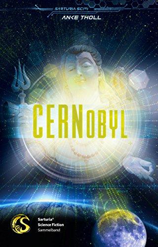 CERNobyl (German Edition)