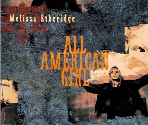 All America Girl [Audio CD] Melissa Etheridge