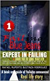 """EXPERT IN FAILING: """"HOW A THOUSAND TIMES FAILED AND HOW I MADE IN THE LIFE 10 THOUSAND AND AN ATTEMP..."""