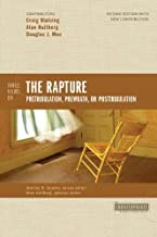 Three Views On The Rapture (2nd Ed) [Paperback] [Jan 01, 2011] Various