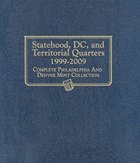 Statehood, DC, and Territorial Quarters 1999-2009: Complete Philadelphia and Denver Mint Collection