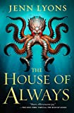 Image of The House of Always (A Chorus of Dragons, 4)