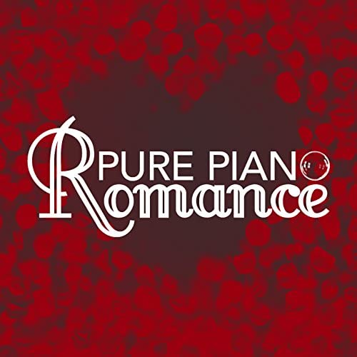 Piano Love Songs: Classic Easy Listening Piano Instrumental Music, Classical Piano Music Masters & Relaxing Classical Piano Music