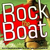 Rock the Boat [Explicit] (Sex On Fire Young Wild and Free Blackout Starships Time to Wander Around the World Cast Mix)