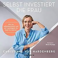 Selbst investiert die Frau Hörbuch
