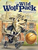 The Wild Wolf Pack Mystery