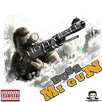 Buss Mi Gun