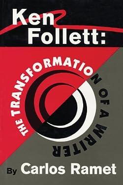 Ken Follett: The Transformation of Writer