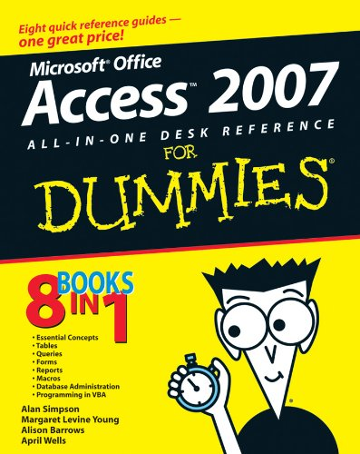 Download Microsoft Office Access 2007 All-in-One Desk Reference For Dummies (For Dummies Series) 0470036494