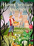 The Gardener and the Noble Family (English Edition)
