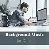 Background Music for Office - Harmonious Work Place, Calm Waiting...