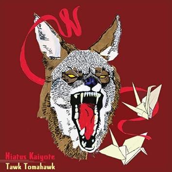 Tawk Tomahawk