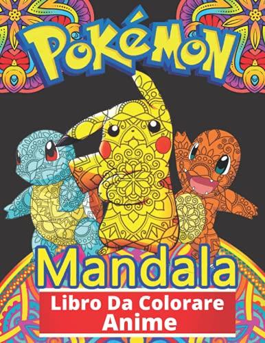 Anime Mandala Libro Da Colorare: Fantastici Libri Da Colorare Bambini 2-4, 5-7, 8-12 Anni, +100 Disegni Da Colorare Per Bambini Anti Stress, Attività Creative Per Bambini